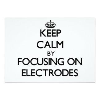 """Guarde la calma centrándose en los ELECTRODOS Invitación 5"""" X 7"""""""