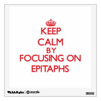 Guarde la calma centrándose en los EPITAFIOS