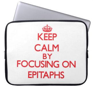 Guarde la calma centrándose en los EPITAFIOS Funda Computadora