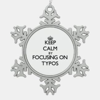 Guarde la calma centrándose en los errores tipográ
