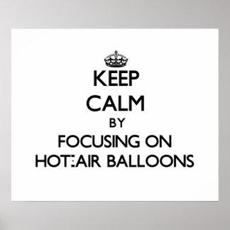 Guarde la calma centrándose en los globos de aire poster