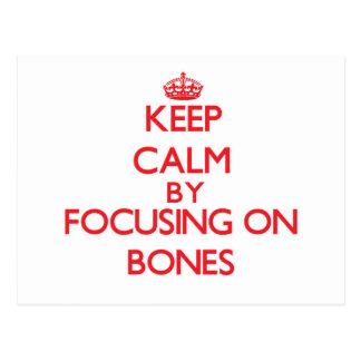 Guarde la calma centrándose en los huesos postales