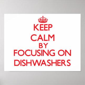Guarde la calma centrándose en los lavaplatos poster
