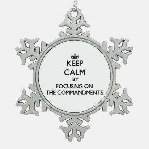 Guarde la calma centrándose en los mandamientos adorno