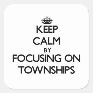 Guarde la calma centrándose en los municipios