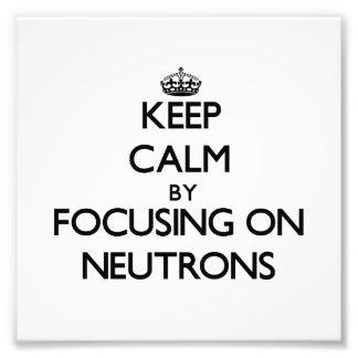 Guarde la calma centrándose en los neutrones