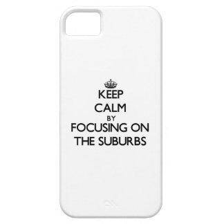 Guarde la calma centrándose en los suburbios iPhone 5 carcasa