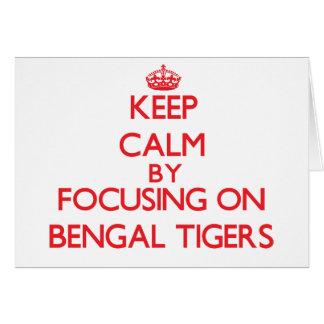 Guarde la calma centrándose en los tigres de Benga Tarjeta De Felicitación