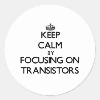 Guarde la calma centrándose en los transistores
