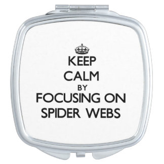 Guarde la calma centrándose en los Web de araña Espejos De Maquillaje