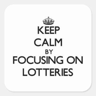 Guarde la calma centrándose en loterías pegatina cuadrada
