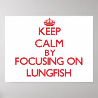 Guarde la calma centrándose en Lungfish Impresiones