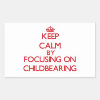 Guarde la calma centrándose en maternidad pegatina rectangular