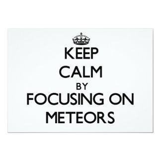 Guarde la calma centrándose en meteoritos invitación 12,7 x 17,8 cm