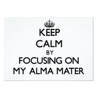 """Guarde la calma centrándose en mi Alma Mater Invitación 5"""" X 7"""""""