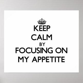 Guarde la calma centrándose en mi apetito impresiones