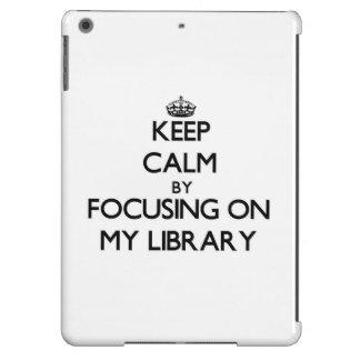 Guarde la calma centrándose en mi biblioteca
