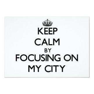 Guarde la calma centrándose en mi ciudad invitacion personal