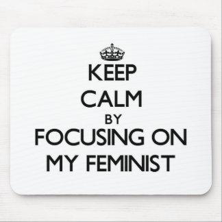 Guarde la calma centrándose en mi feminista