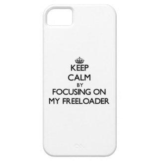 Guarde la calma centrándose en mi Freeloader iPhone 5 Case-Mate Coberturas