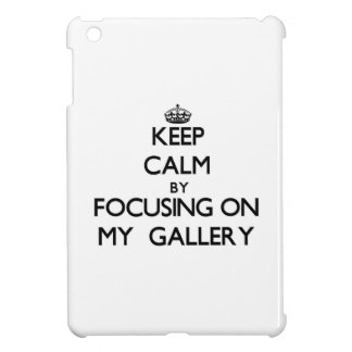 Guarde la calma centrándose en mi galería