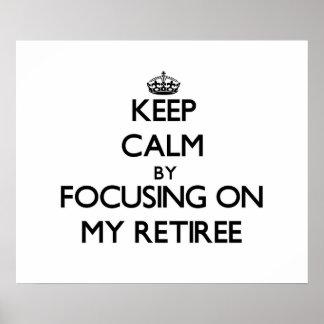 Guarde la calma centrándose en mi jubilado