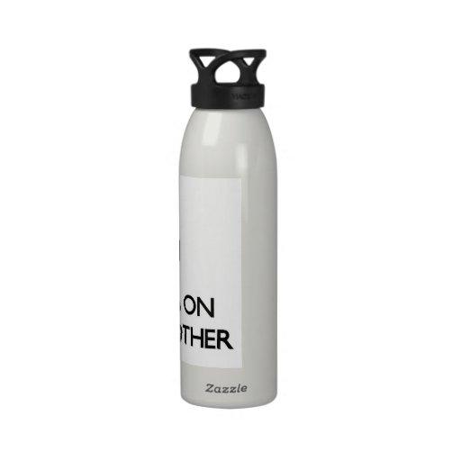 Guarde la calma centrándose en mi madrastra botella de agua