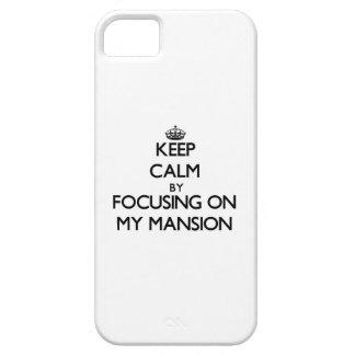 Guarde la calma centrándose en mi mansión iPhone 5 Case-Mate funda