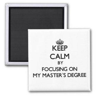 Guarde la calma centrándose en mi masters