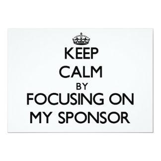 Guarde la calma centrándose en mi patrocinador invitaciones personalizada