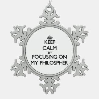 Guarde la calma centrándose en mi Philospher Adorno De Peltre En Forma De Copo De Nieve