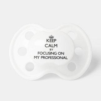 Guarde la calma centrándose en mi profesional