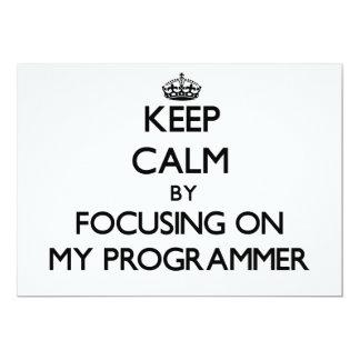 Guarde la calma centrándose en mi programador invitacion personal