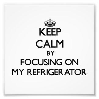 Guarde la calma centrándose en mi refrigerador fotografia