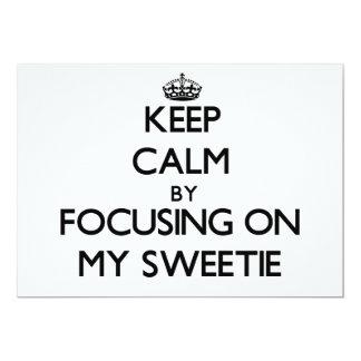 """Guarde la calma centrándose en mi Sweetie Invitación 5"""" X 7"""""""