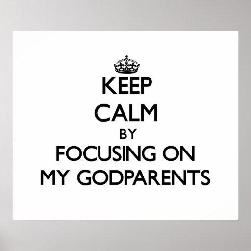 Guarde la calma centrándose en mis Godparents Poster