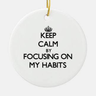 Guarde la calma centrándose en mis hábitos ornamento de reyes magos