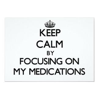 Guarde la calma centrándose en mis medicaciones invitaciones personalizada