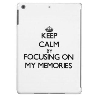 Guarde la calma centrándose en mis memorias