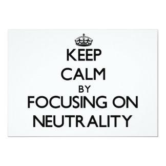Guarde la calma centrándose en neutralidad comunicados personales