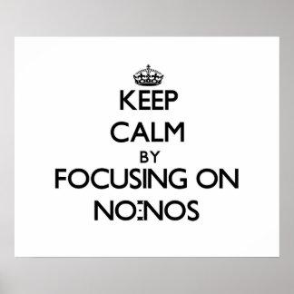 Guarde la calma centrándose en No-No