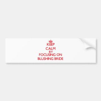 Guarde la calma centrándose en novia de pegatina para coche