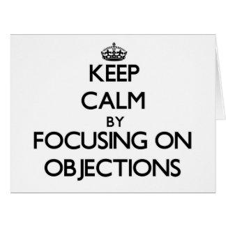 Guarde la calma centrándose en objeciones tarjeta de felicitación grande