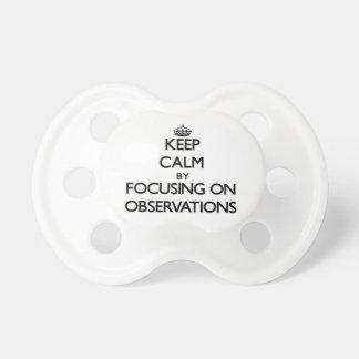 Guarde la calma centrándose en observaciones