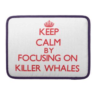 Guarde la calma centrándose en orcas fundas macbook pro