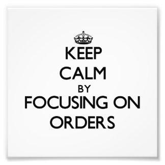 Guarde la calma centrándose en órdenes