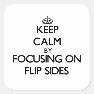 Guarde la calma centrándose en partes negativas calcomanías cuadradas personalizadas