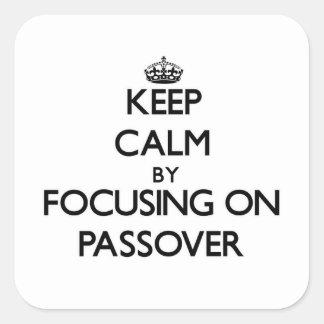 Guarde la calma centrándose en Passover Colcomanias Cuadradases