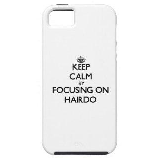 Guarde la calma centrándose en peinado iPhone 5 carcasas