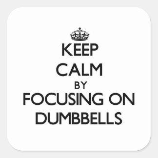 Guarde la calma centrándose en pesas de gimnasia calcomanía cuadradase